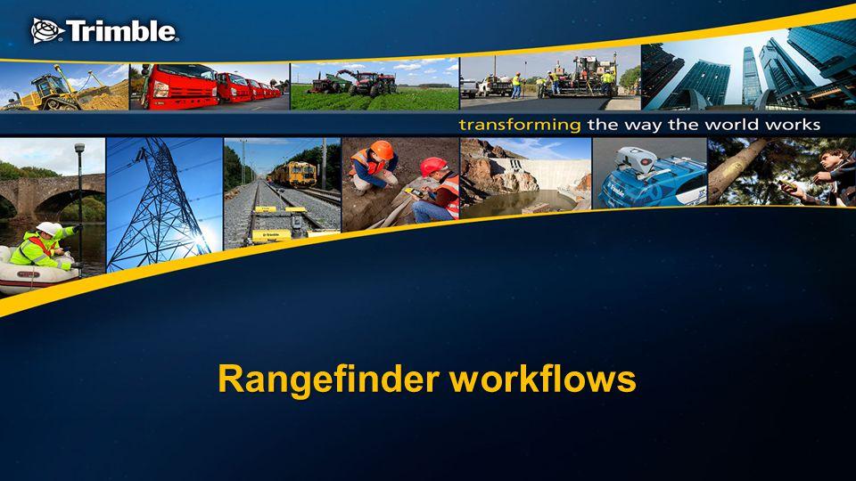 Rangefinder workflows