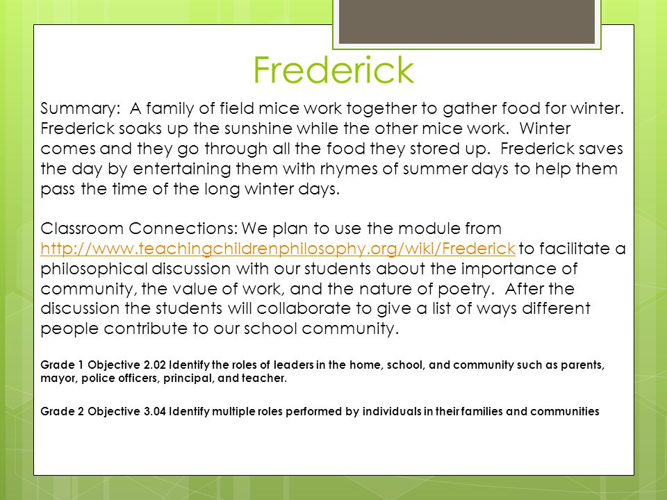 Frederick Summary: A family of field mice work together to gather food for winter.