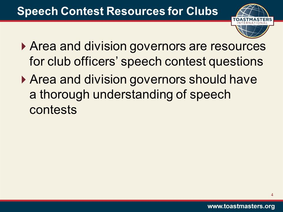 Speech Contest Resources for Clubs  Area and division governors are resources for club officers' speech contest questions  Area and division governo