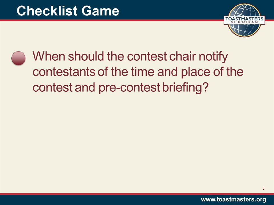 When should the contest chair notify contestants of the time and place of the contest and pre-contest briefing.