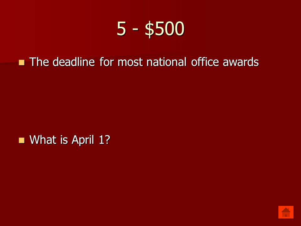 5 - $400 The date of FBLA-PBL Adviser Appreciation Day The date of FBLA-PBL Adviser Appreciation Day What is the Wednesday of National FBLA-PBL week?