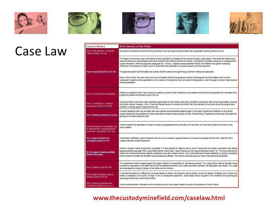 www.thecustodyminefield.com/caselaw.html Case Law