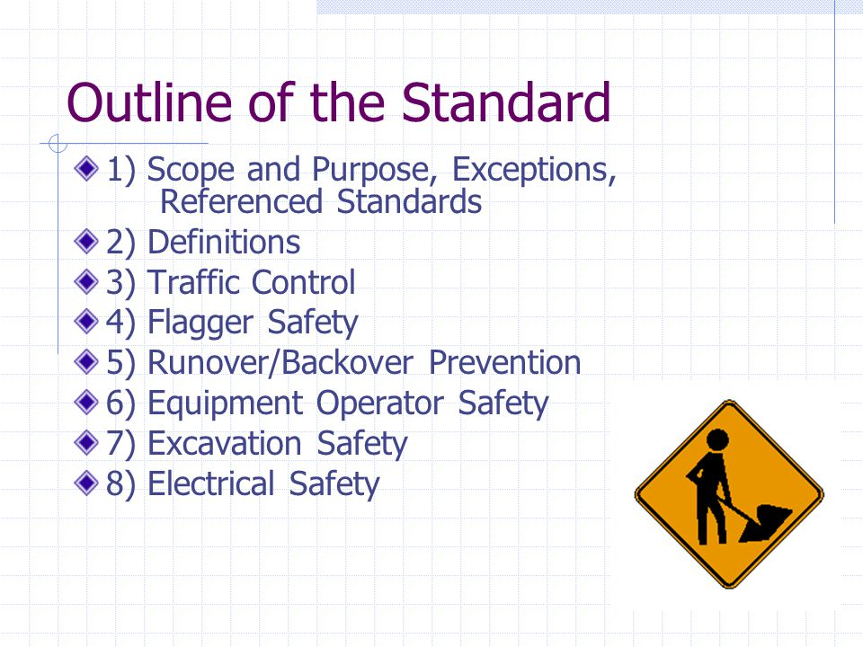 Flagger Training Flaggers must be trained on: Communication skills Escape procedures Using signaling devices Traffic control procedures Recognizing dangerous situations Emergency response Personal protective equipment Other worksite conditions Employer must keep training records for at least a year