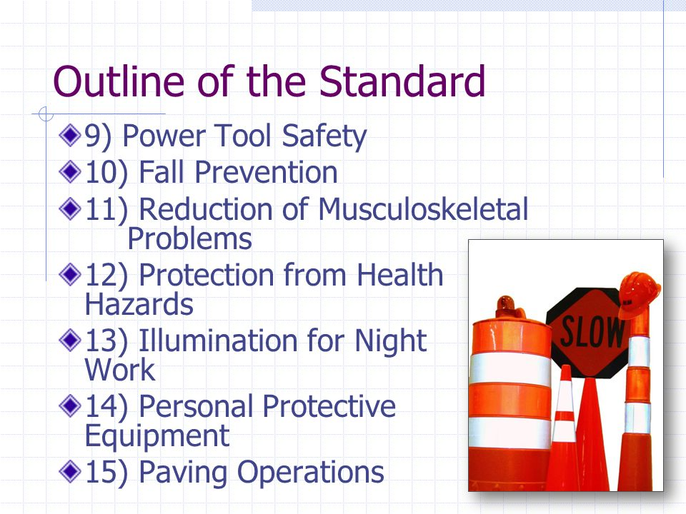 Health Hazards Hazards covered include, but not limited to:  Heat/cold  Noise  Airborne hazards (silica, lead, etc.)  Dermal (cement)  Chemicals  Sunlight/Solar radiation  Lack of sleep Control hazards using the hierarchy of controls- engineering controls, then administrative controls and lastly PPE