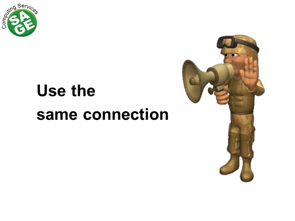 Use the same connection