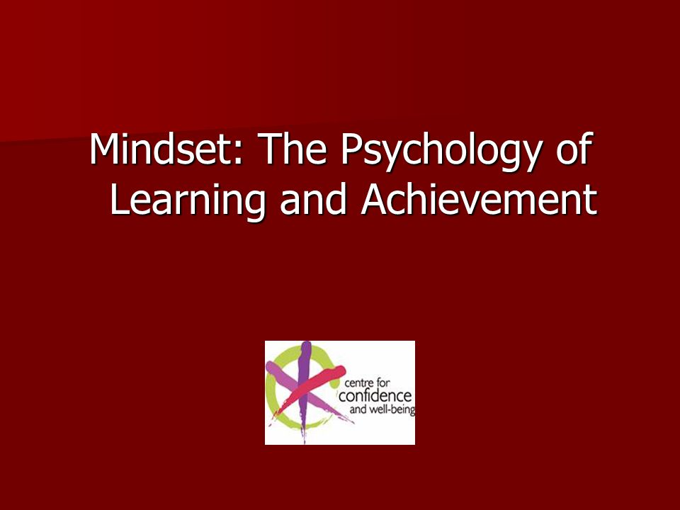 Effort Those with a fixed mindset view effort as a reflection of low intelligence.