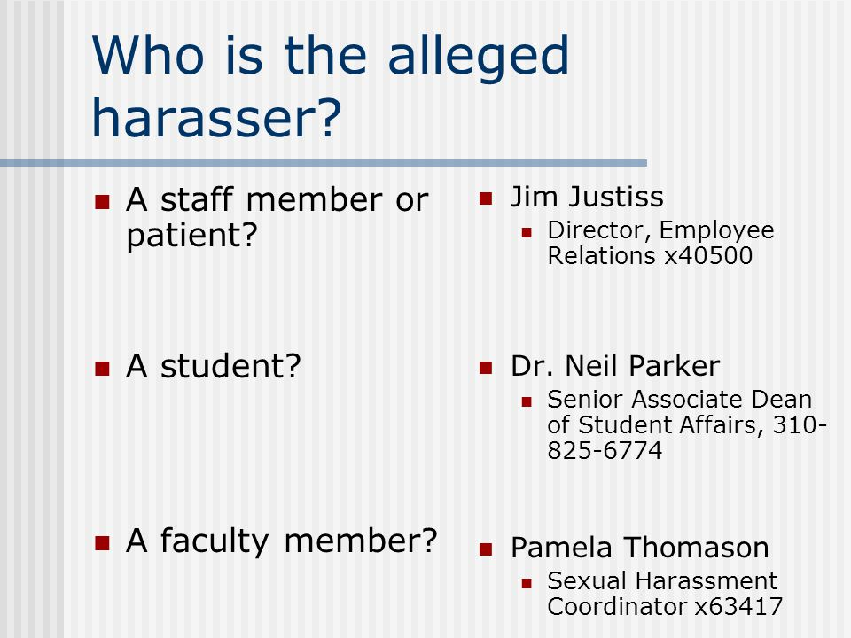 How do you do it. The status of the alleged harasser determines the applicable procedure.