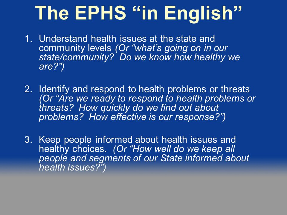 The EPHS in English 4.Engage people and organizations in health issues.