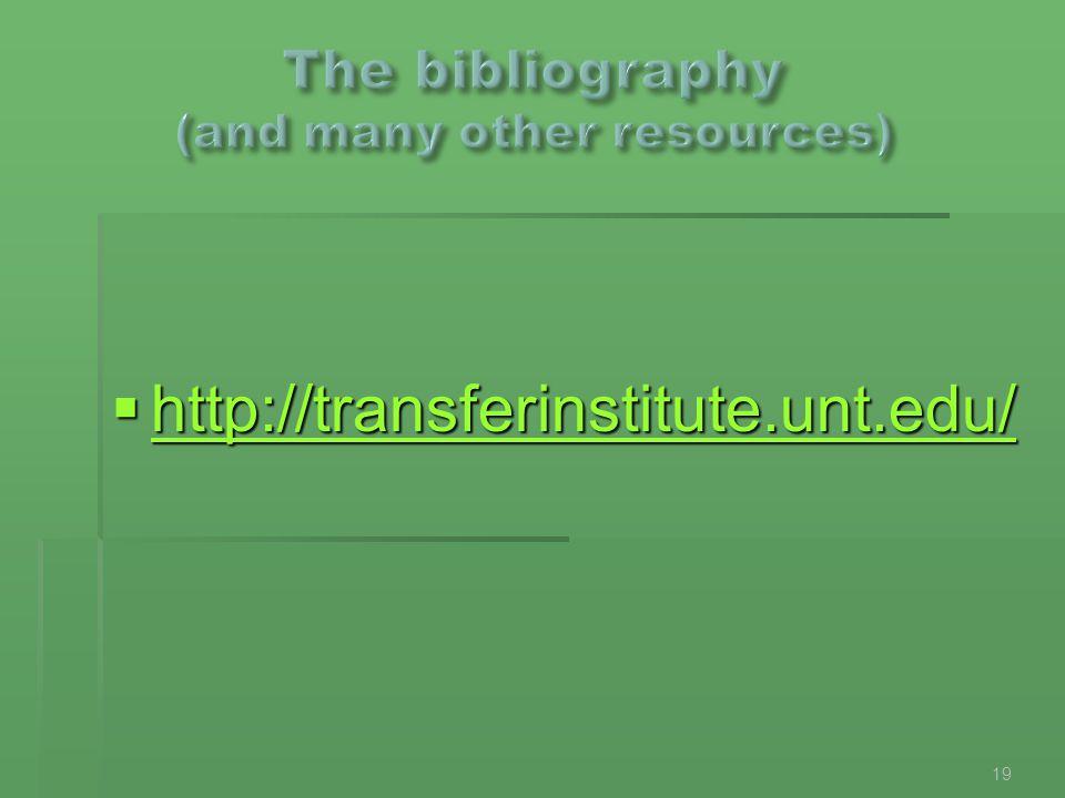  http://transferinstitute.unt.edu/ http://transferinstitute.unt.edu/ 19