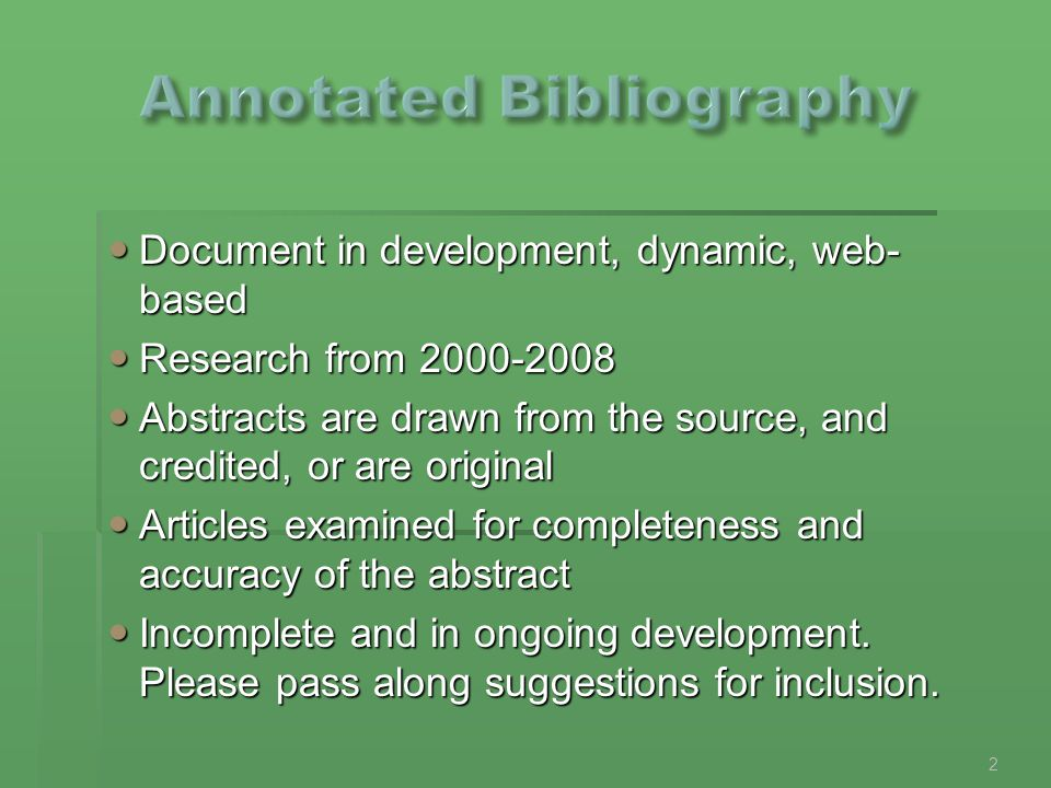 Document in development, dynamic, web- based Document in development, dynamic, web- based Research from 2000-2008 Research from 2000-2008 Abstracts ar