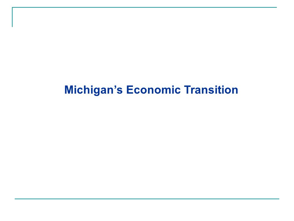 Michigan's Economic Transition