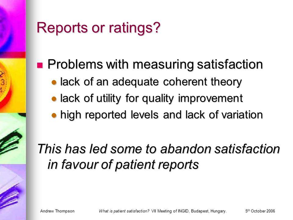 Andrew ThompsonWhat is patient satisfaction.