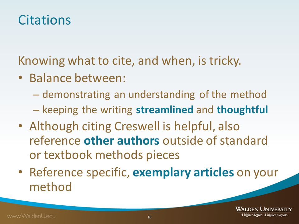 Citations Knowing what to cite, and when, is tricky. Balance between: – demonstrating an understanding of the method – keeping the writing streamlined