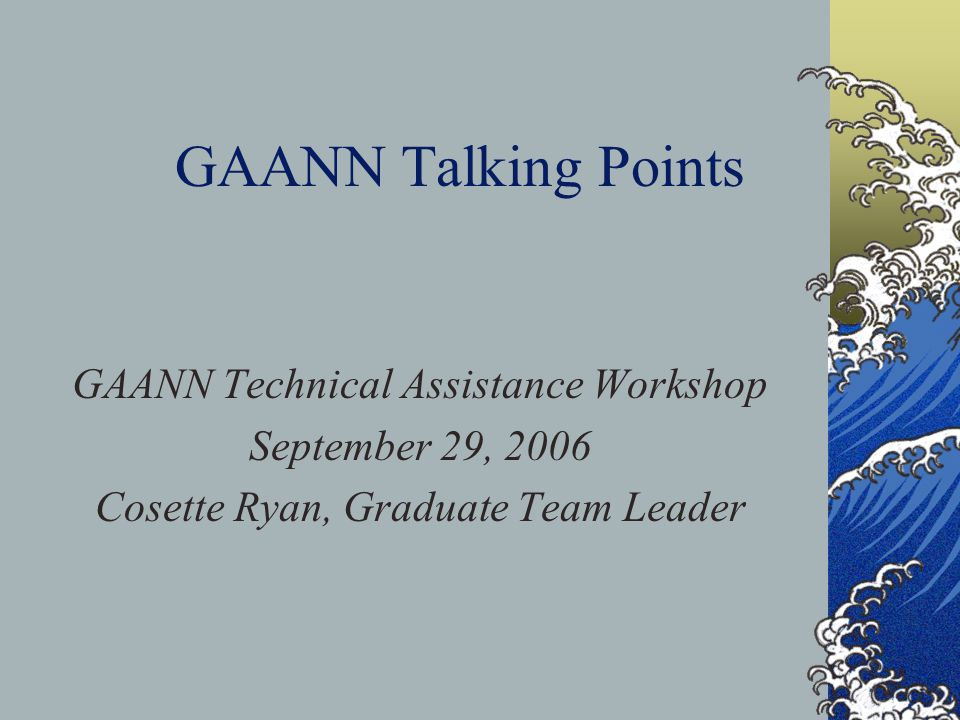 GAANN Fellowships Given only to a U.S.citizen, national or a permanent resident.