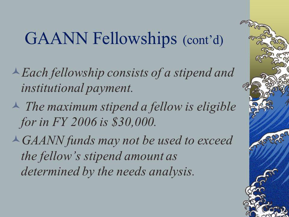 GAANN Fellowships (cont'd) GAANN requires a supervised teaching experience.