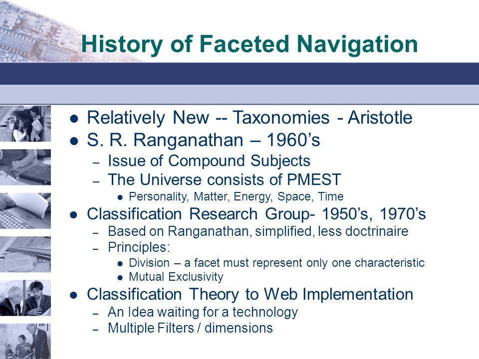 History of Faceted Navigation Relatively New -- Taxonomies - Aristotle S.