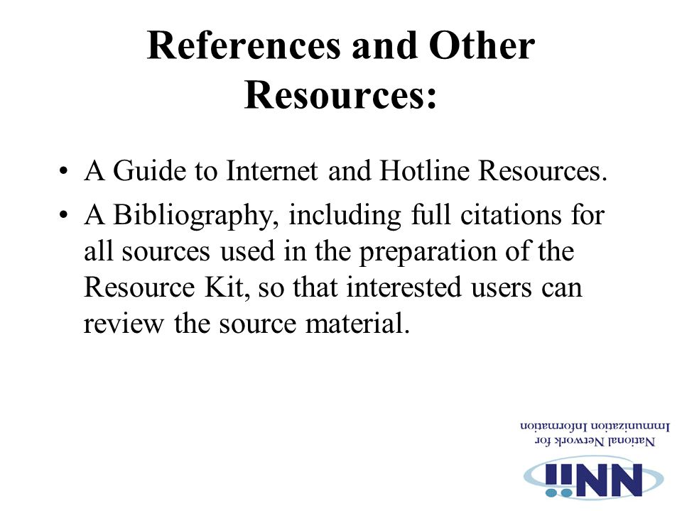 References and Other Resources: A Guide to Internet and Hotline Resources.