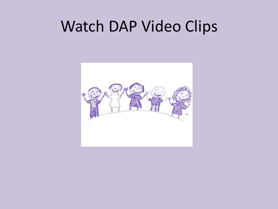 Watch DAP Video Clips