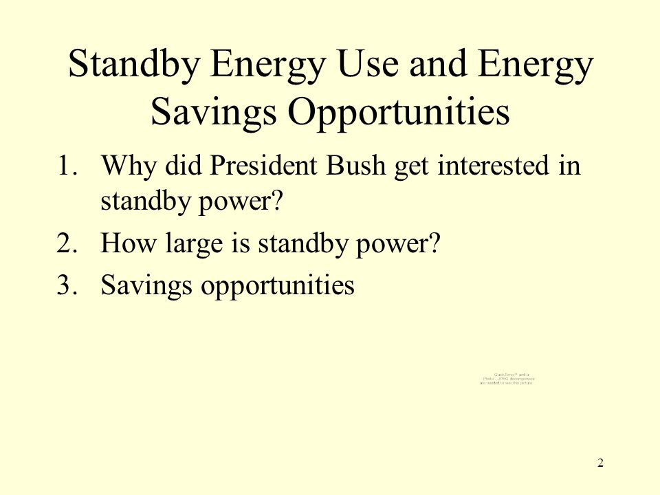 Why Did President Bush Suddenly Start Talking about Standby Power.