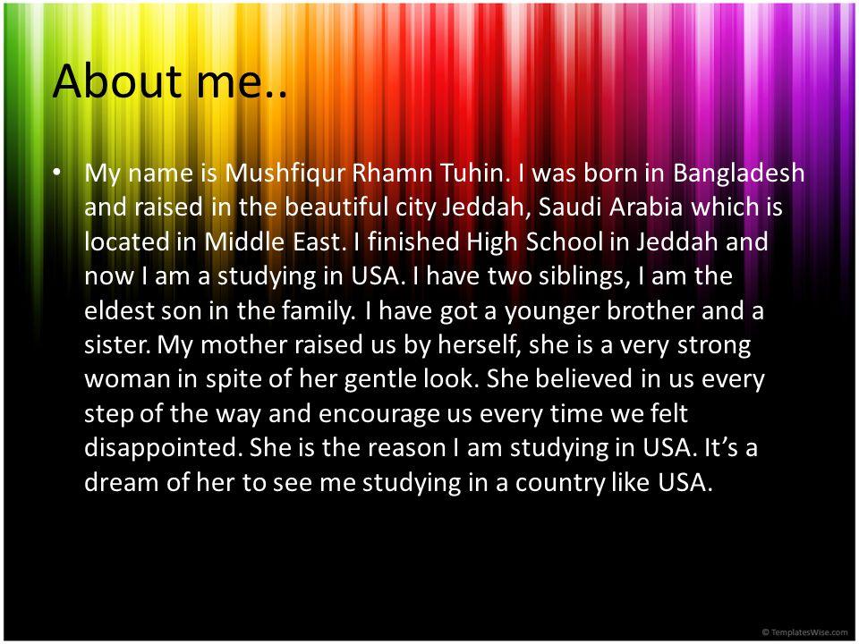 Place of Origin I am from Bangladesh