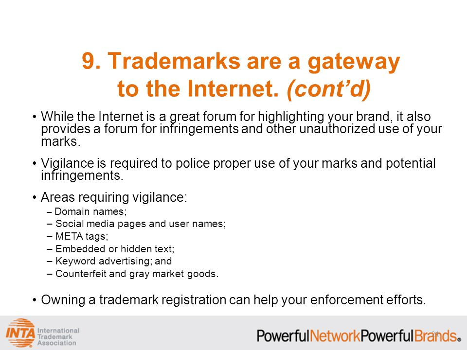 9. Trademarks are a gateway to the Internet.