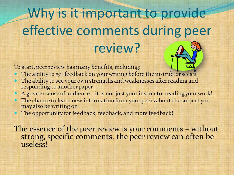Why is it important to provide effective comments during peer review.