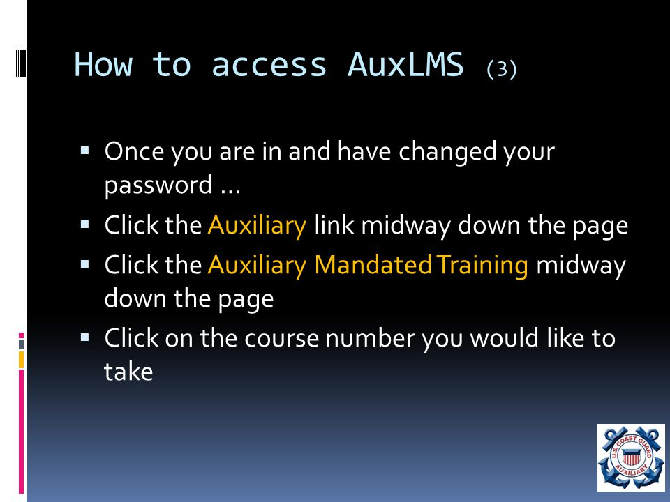 What AuxLMS courses are required.