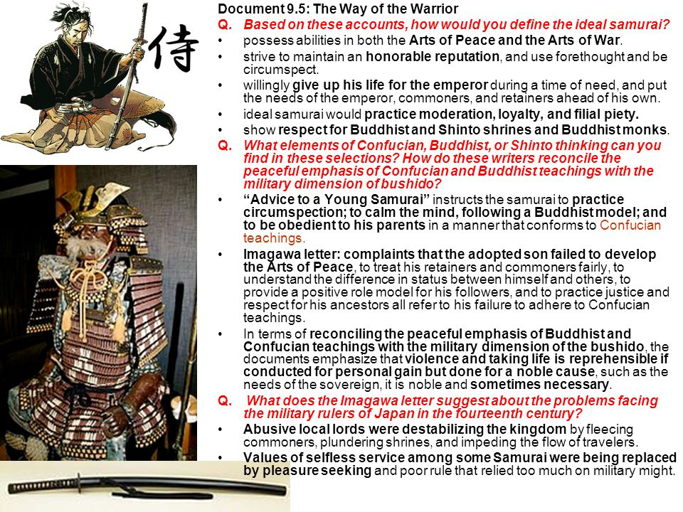 Document 9.5: The Way of the Warrior Q.Based on these accounts, how would you define the ideal samurai.