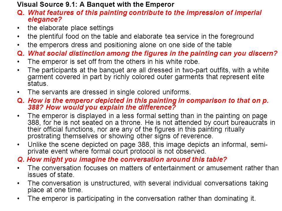 Visual Source 9.1: A Banquet with the Emperor Q.What features of this painting contribute to the impression of imperial elegance.