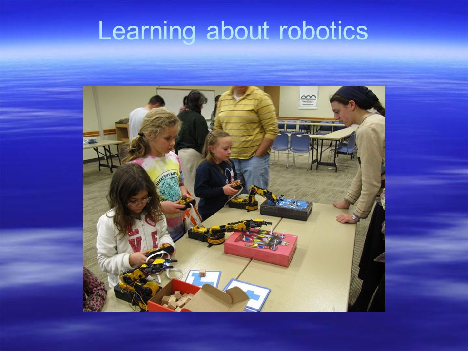 Learning about robotics