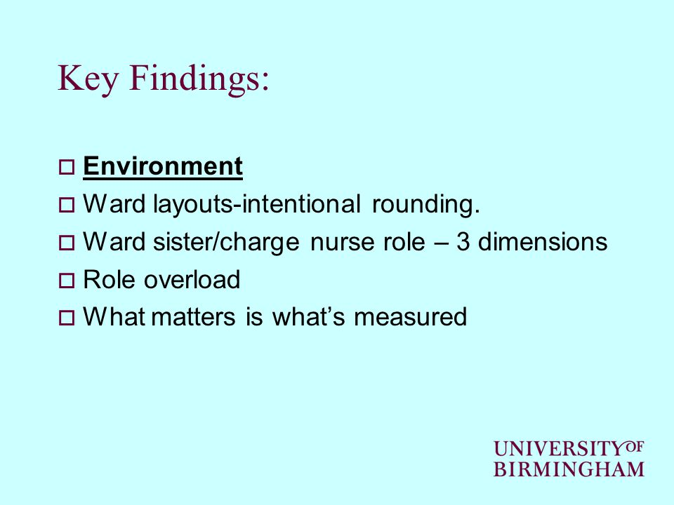 Key Findings:  Environment  Ward layouts-intentional rounding.