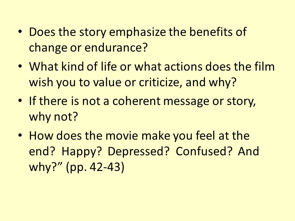 Does the story emphasize the benefits of change or endurance.
