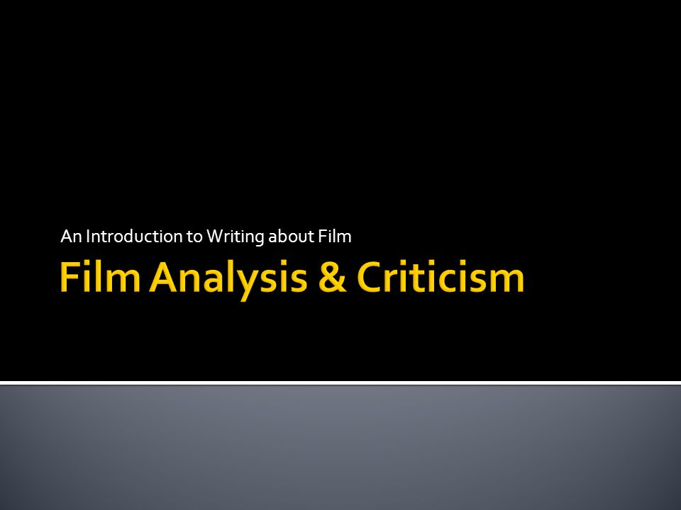 Why write about film.