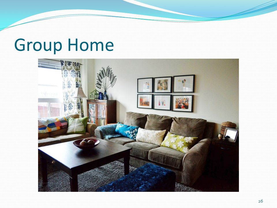 Group Home 26