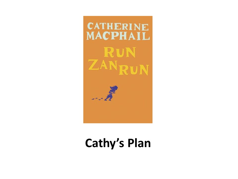 Cathy's Plan