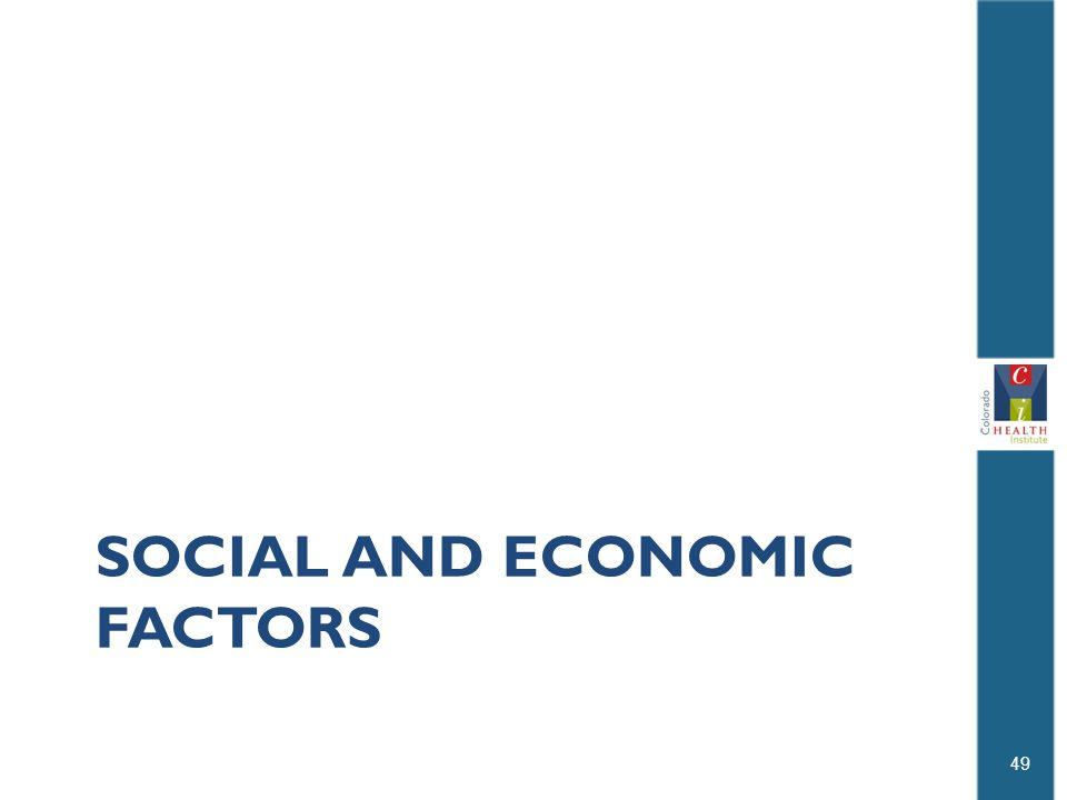 SOCIAL AND ECONOMIC FACTORS 49