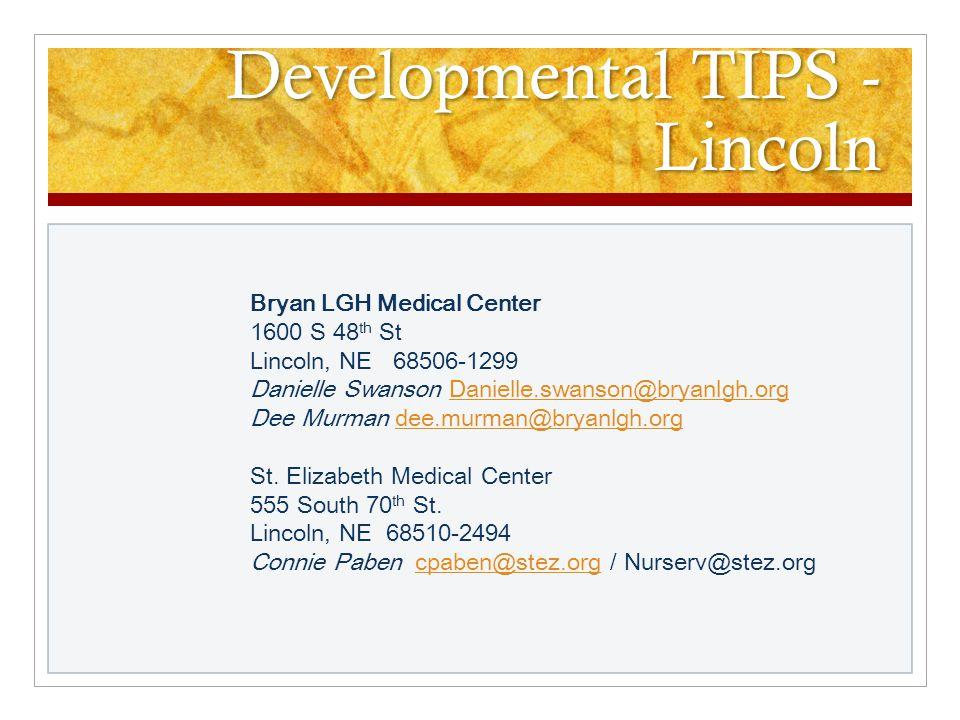 Developmental TIPS - Kearney Good Samaritan Hospital Family Birth Center 10 E.