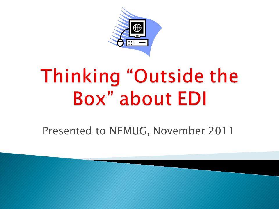Presented to NEMUG, November 2011