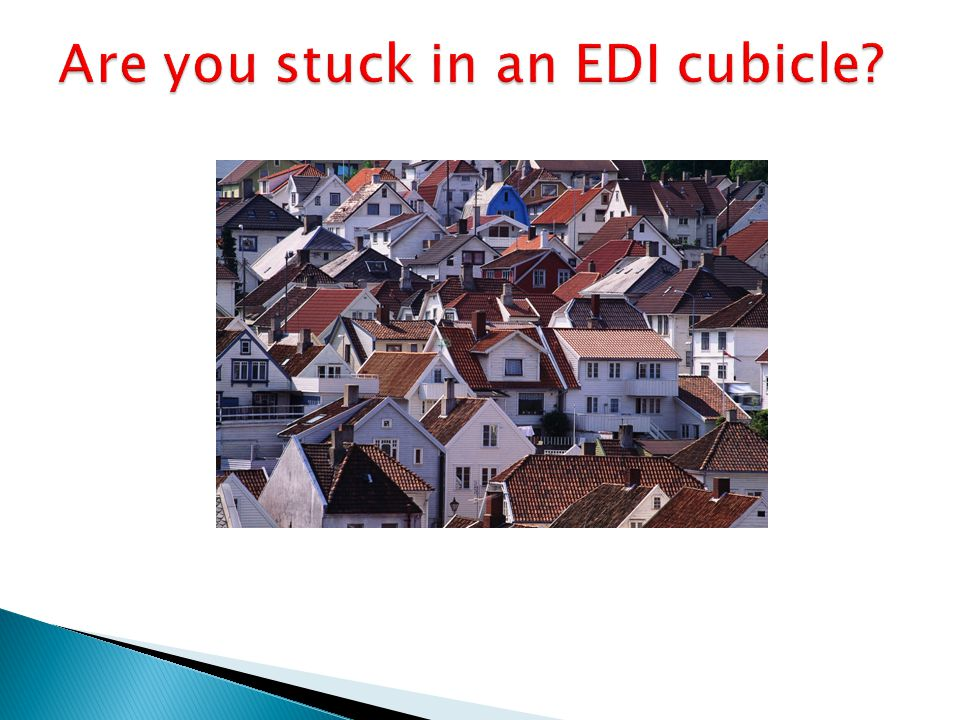  It is all about getting the data into the appropriate format.  Isn't that what EDI does so well?