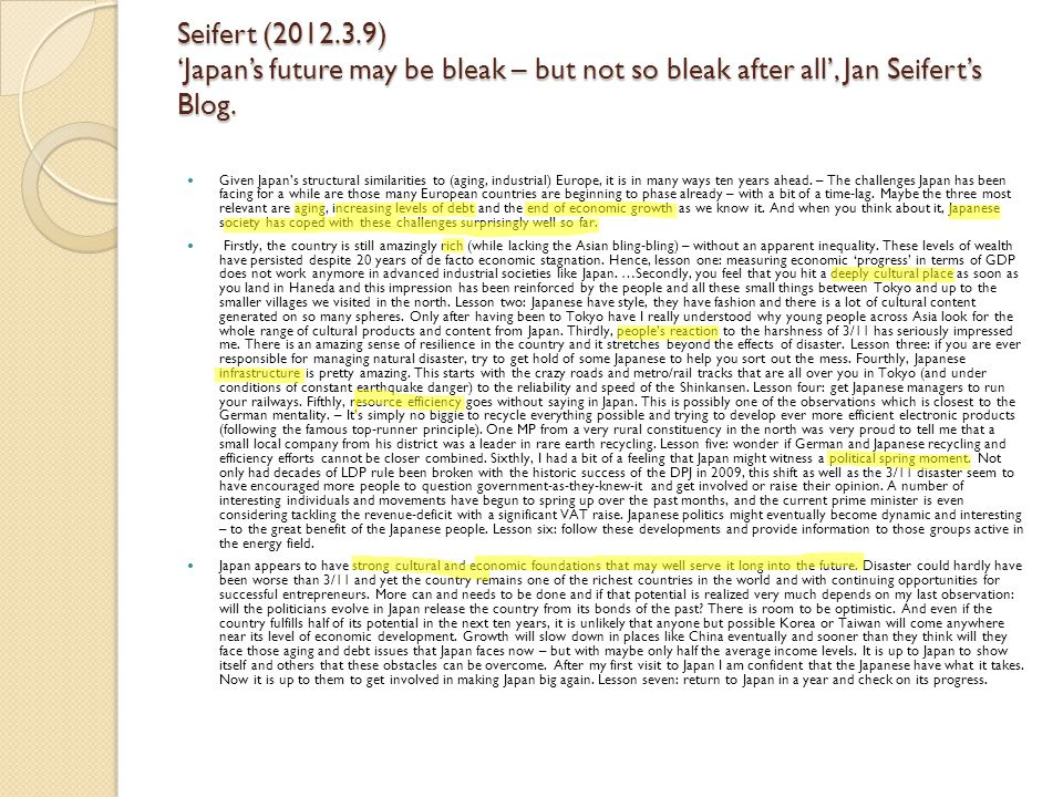 Seifert (2012.3.9) 'Japan's future may be bleak – but not so bleak after all', Jan Seifert's Blog.