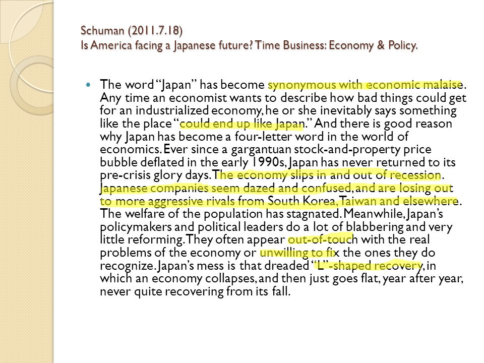 Schuman (2011.7.18) Is America facing a Japanese future.