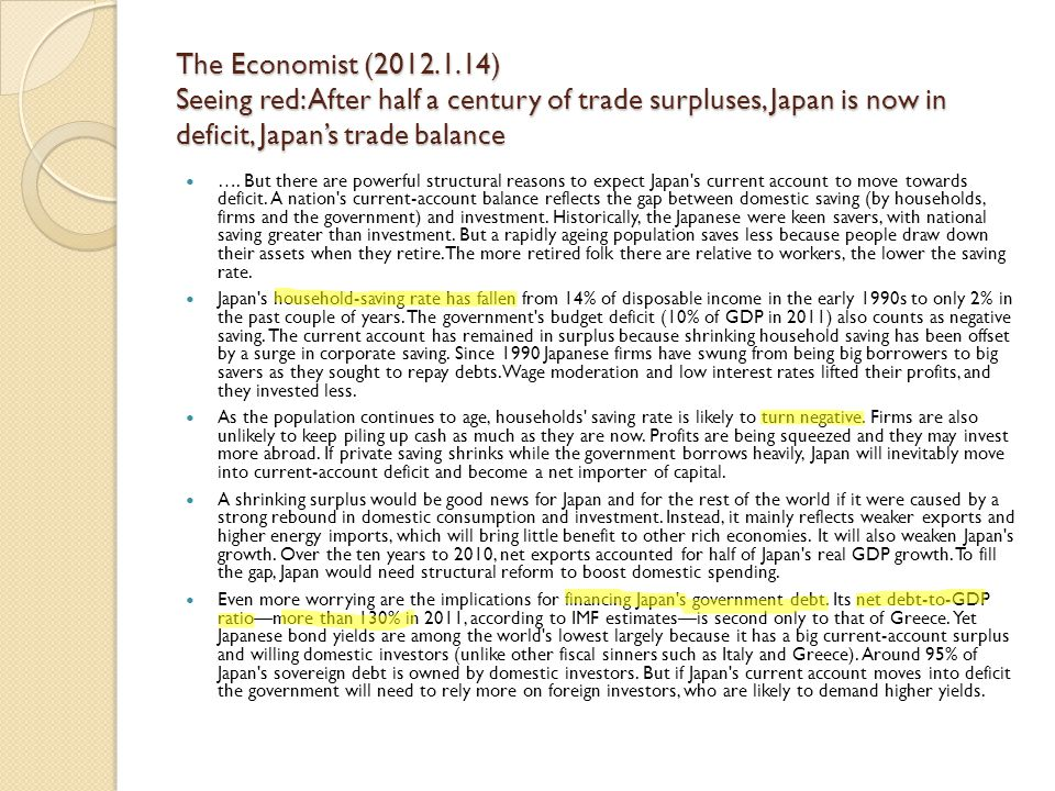 The Economist (2012.1.14) Seeing red: After half a century of trade surpluses, Japan is now in deficit, Japan's trade balance ….