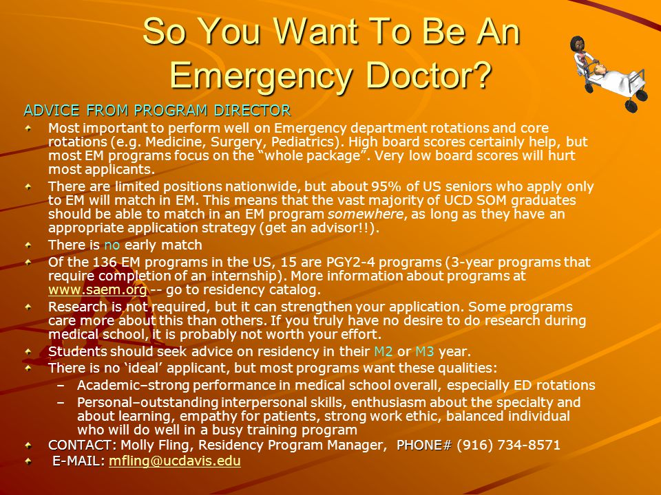 So You Want To Be An Emergency Doctor.