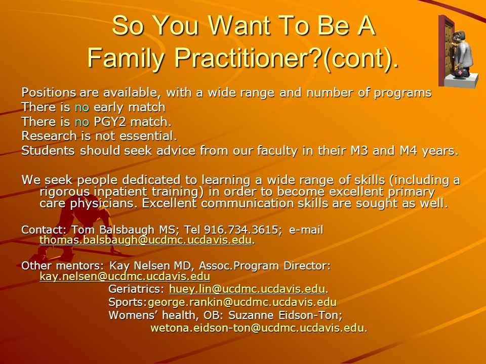So You Want To Be A Family Practitioner (cont).