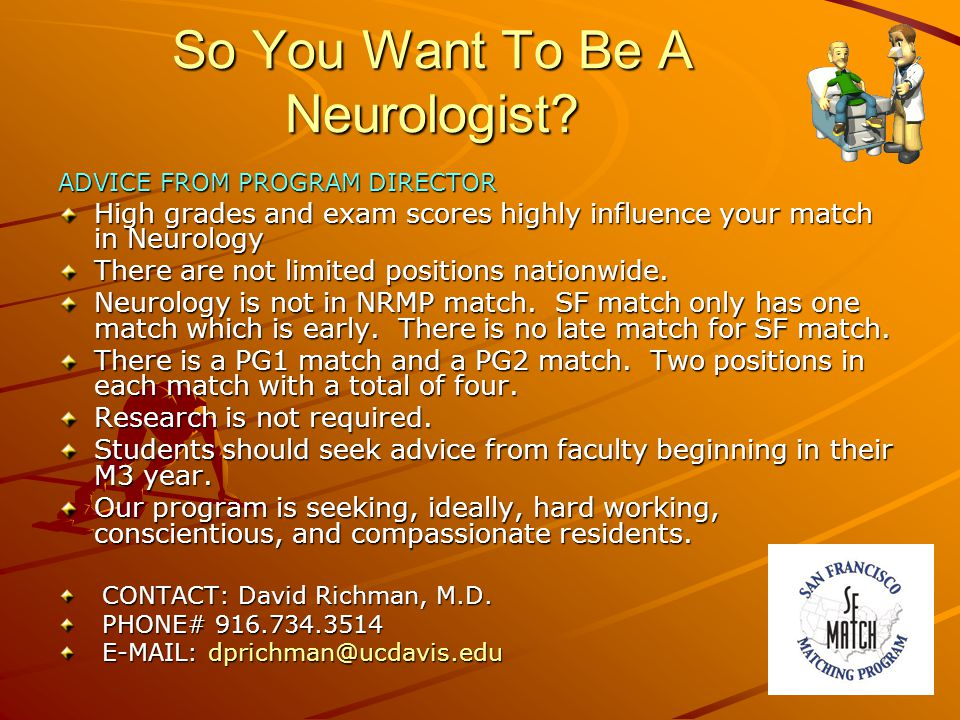 So You Want To Be A Neurologist.