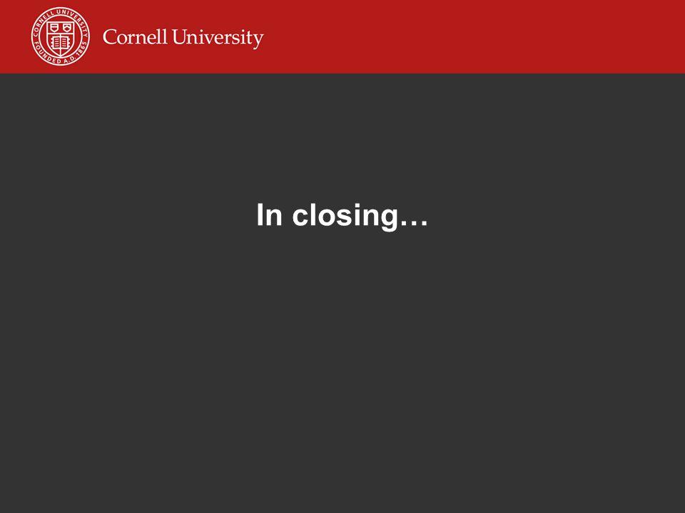 In closing…