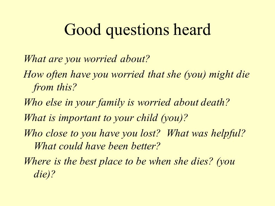 Good questions heard What are you worried about.