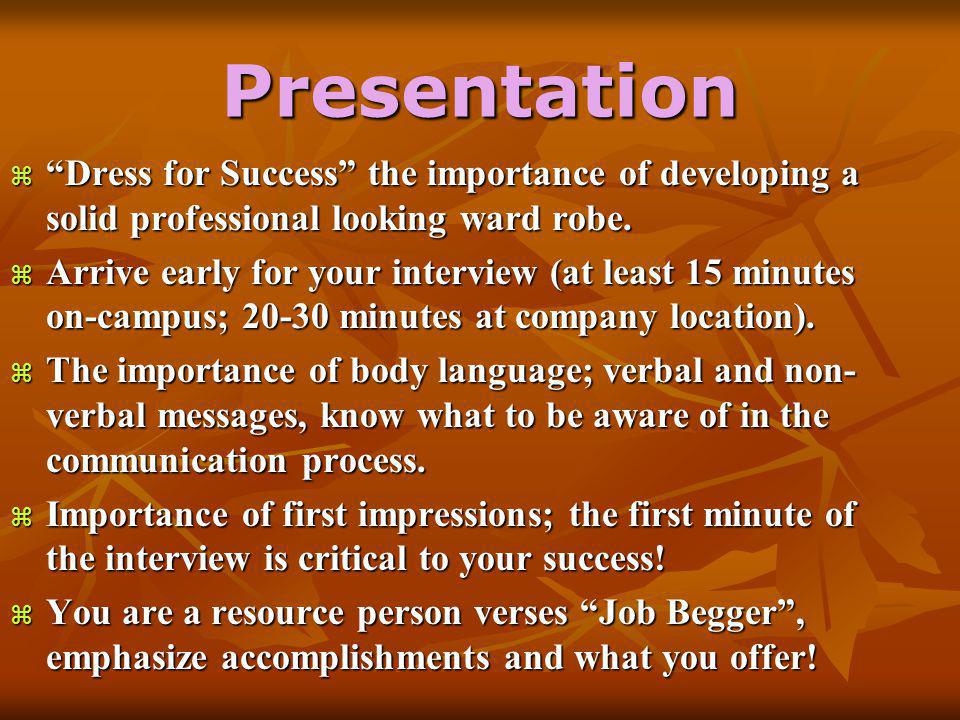 Presentation  Dress for Success the importance of developing a solid professional looking ward robe.
