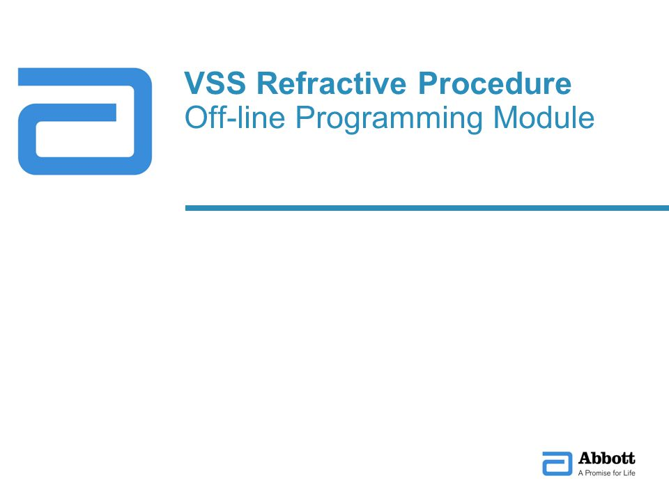 VSS Refractive Procedure Off-line Programming Module