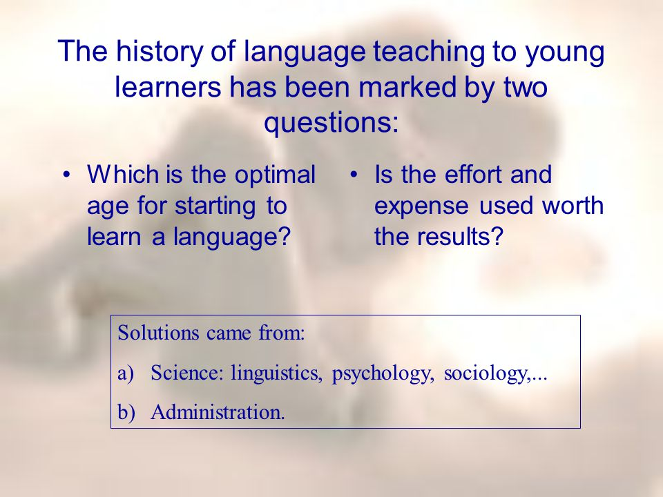 Stern and Weinrib (1978:152) also wrote: The broad trend in most educational systems up to about 1950 was to regard languages as a natural part of secondary education.